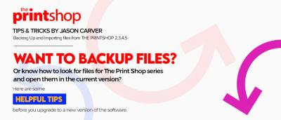 Backing Up and Importing files from The Print Shop version 2,3,4, or 5